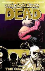 The Walking Dead The Calm Before Volume 7 Graphic Novel Robert Kirkman Image Comics